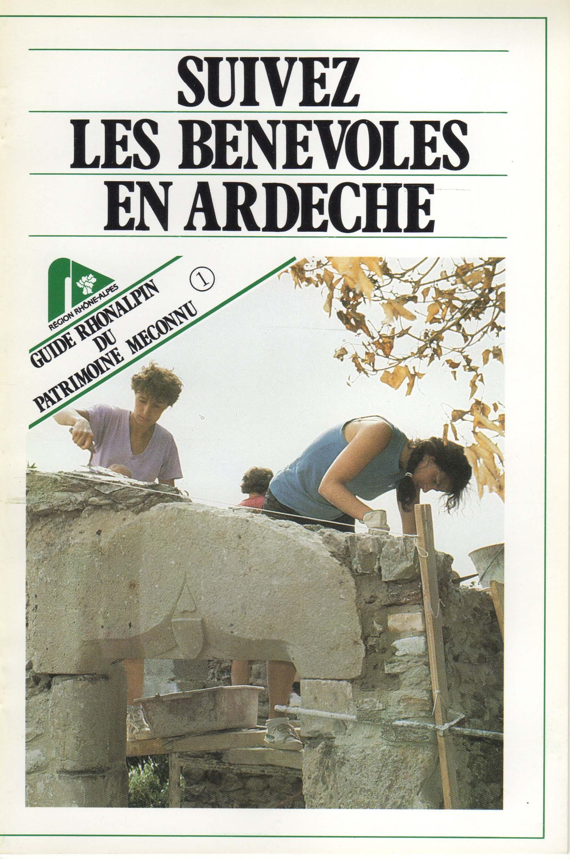 Guide n°1 – Suivez les bénévoles en Ardèche