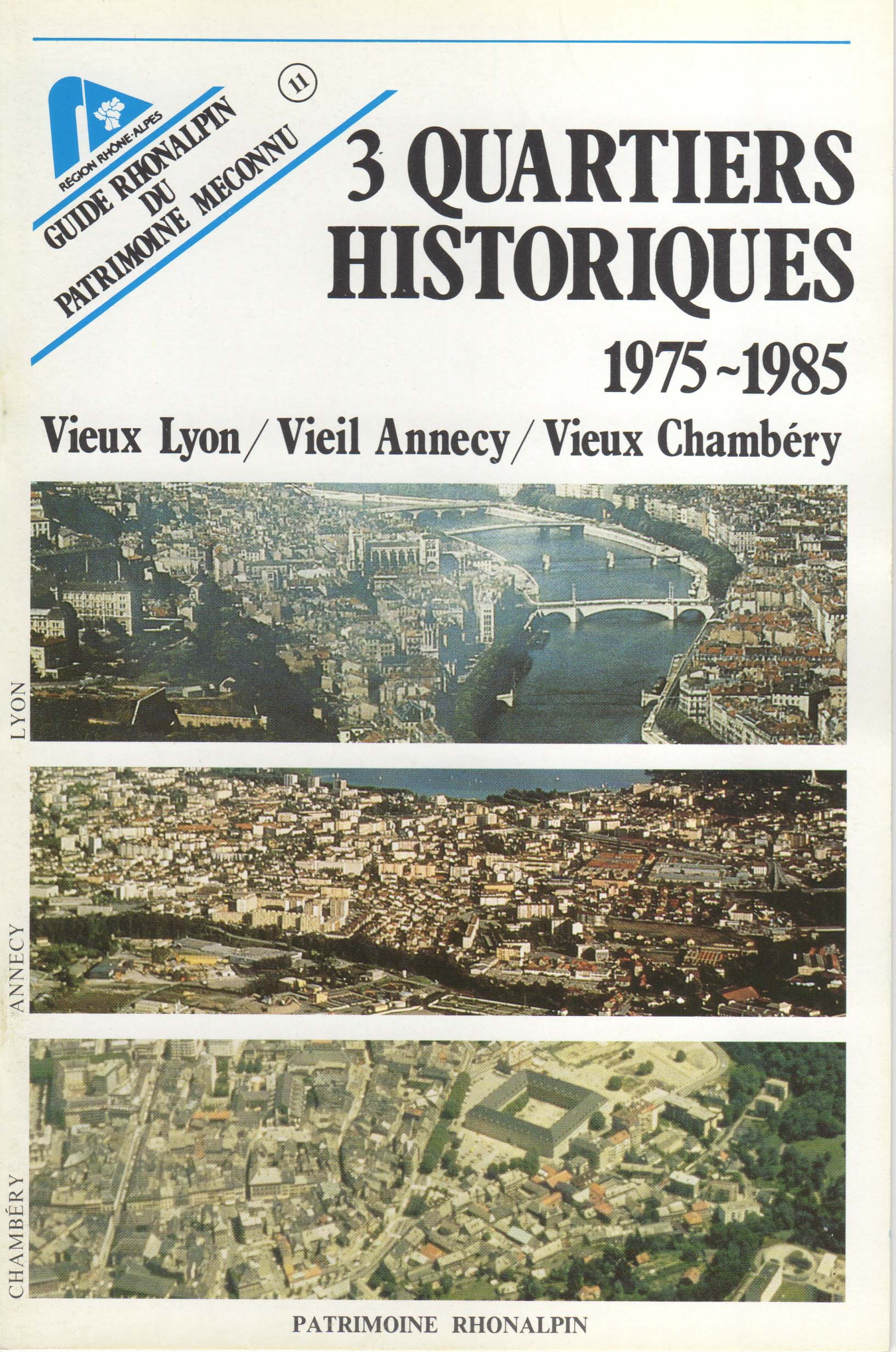 Guide n°11 – 3 quartiers historiques