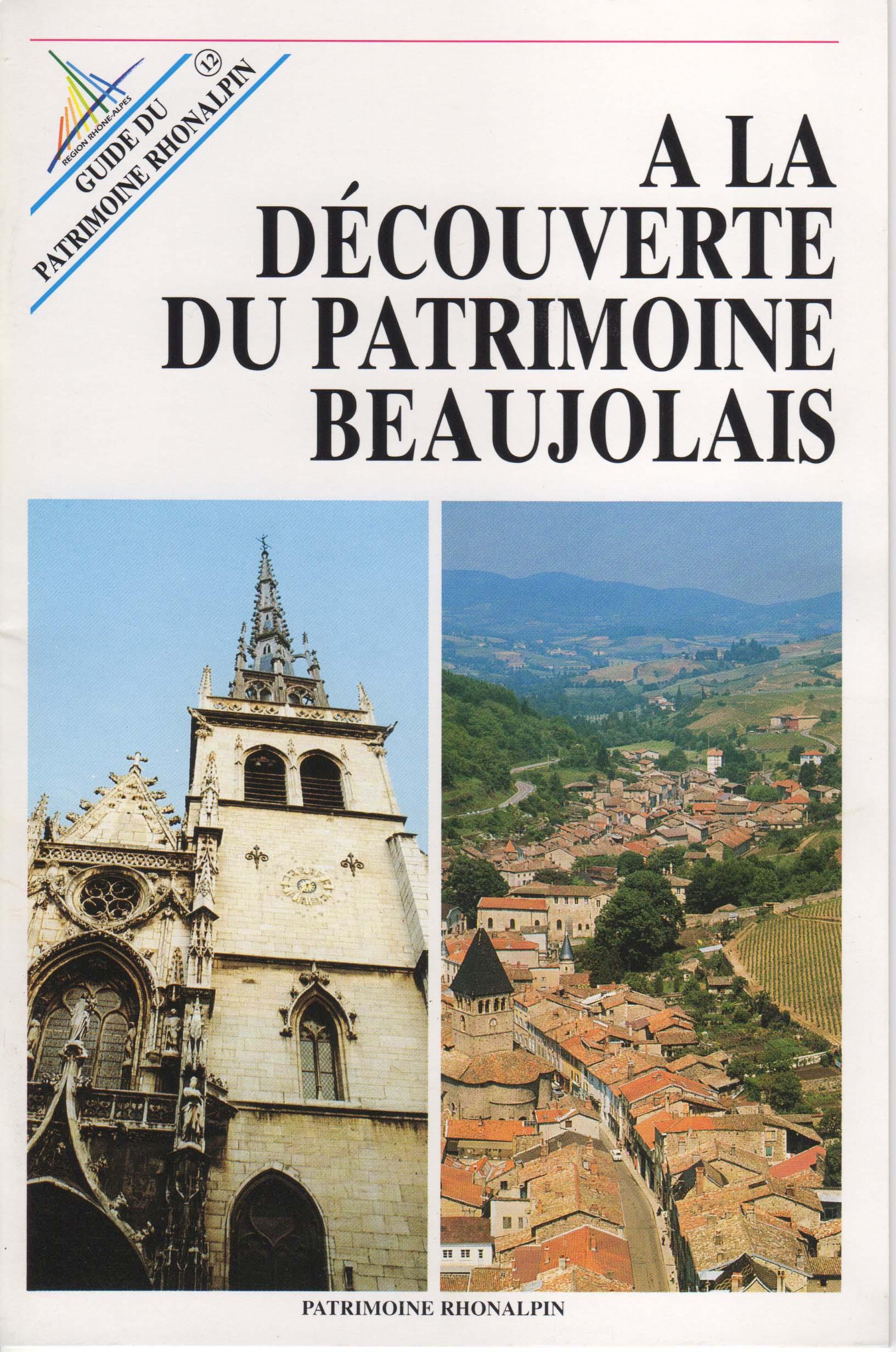 Guide n 12 a la d couverte du patrimoine beaujolais - Office du tourisme villefranche sur saone ...