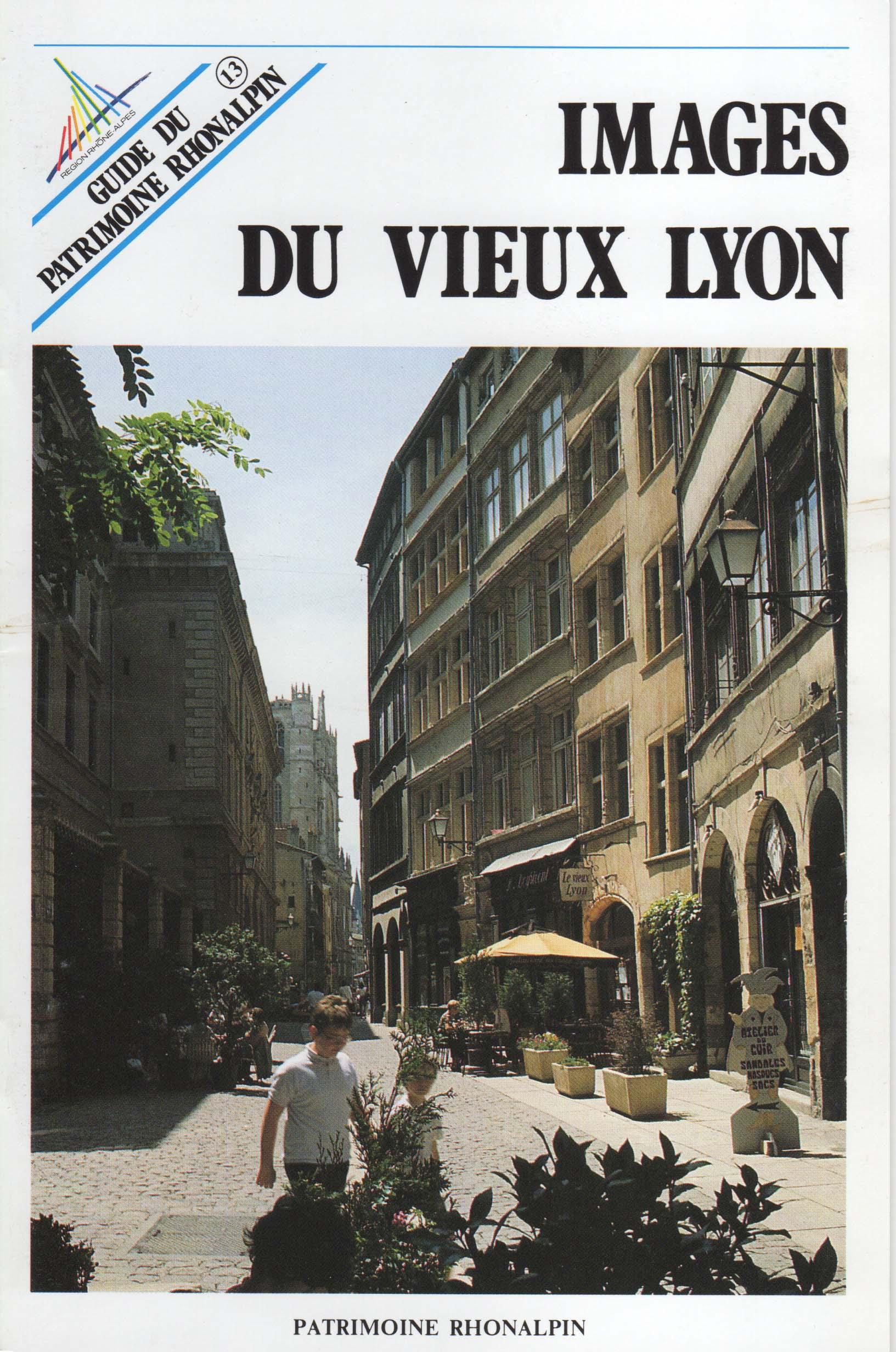 Guide n°13 – Images du Vieux Lyon