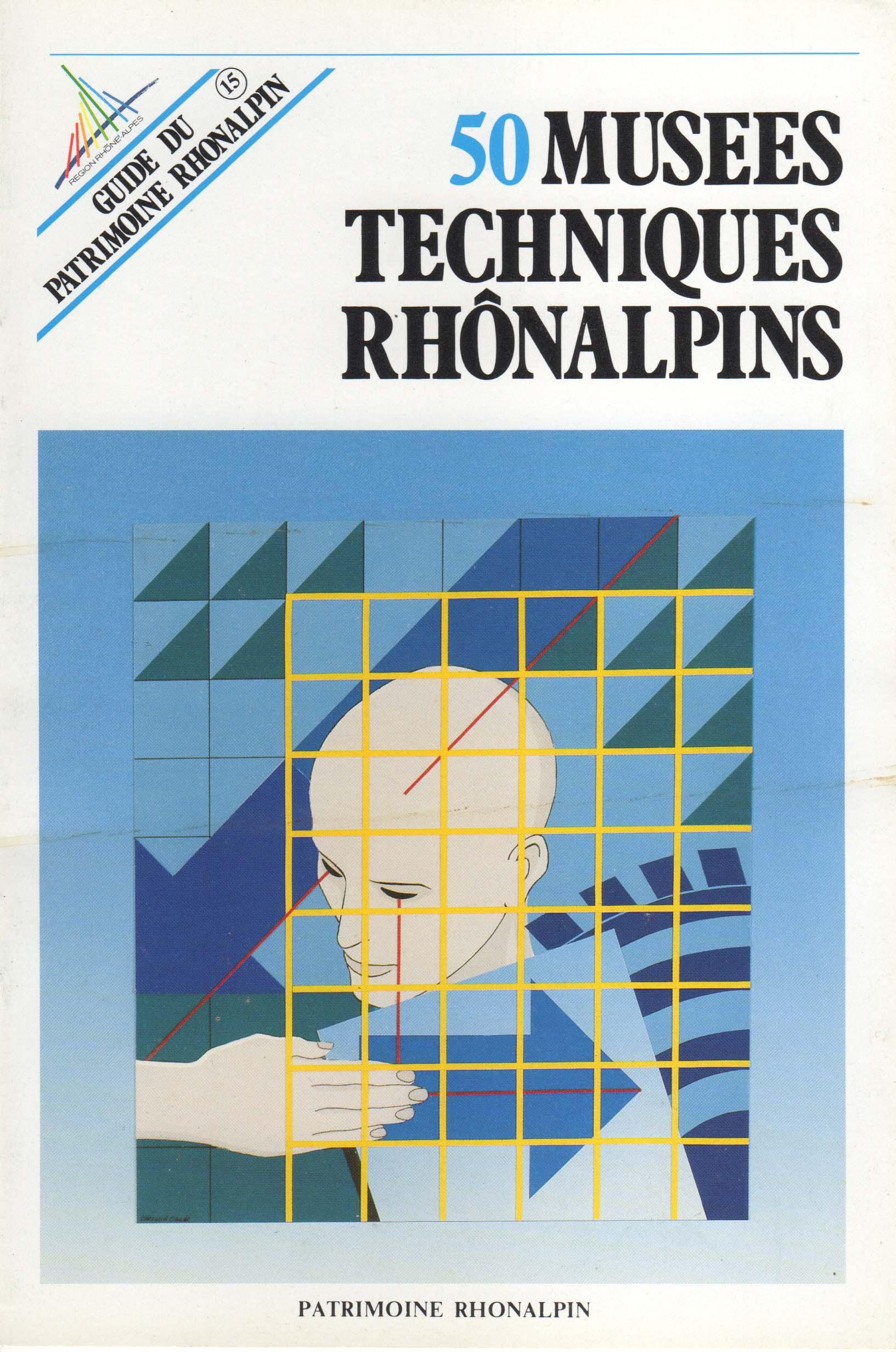 Guide n°15 – 50 musées techniques rhônalpins