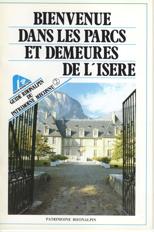 Guide n°2 – Bienvenue dans les parcs et demeures de l'Isère