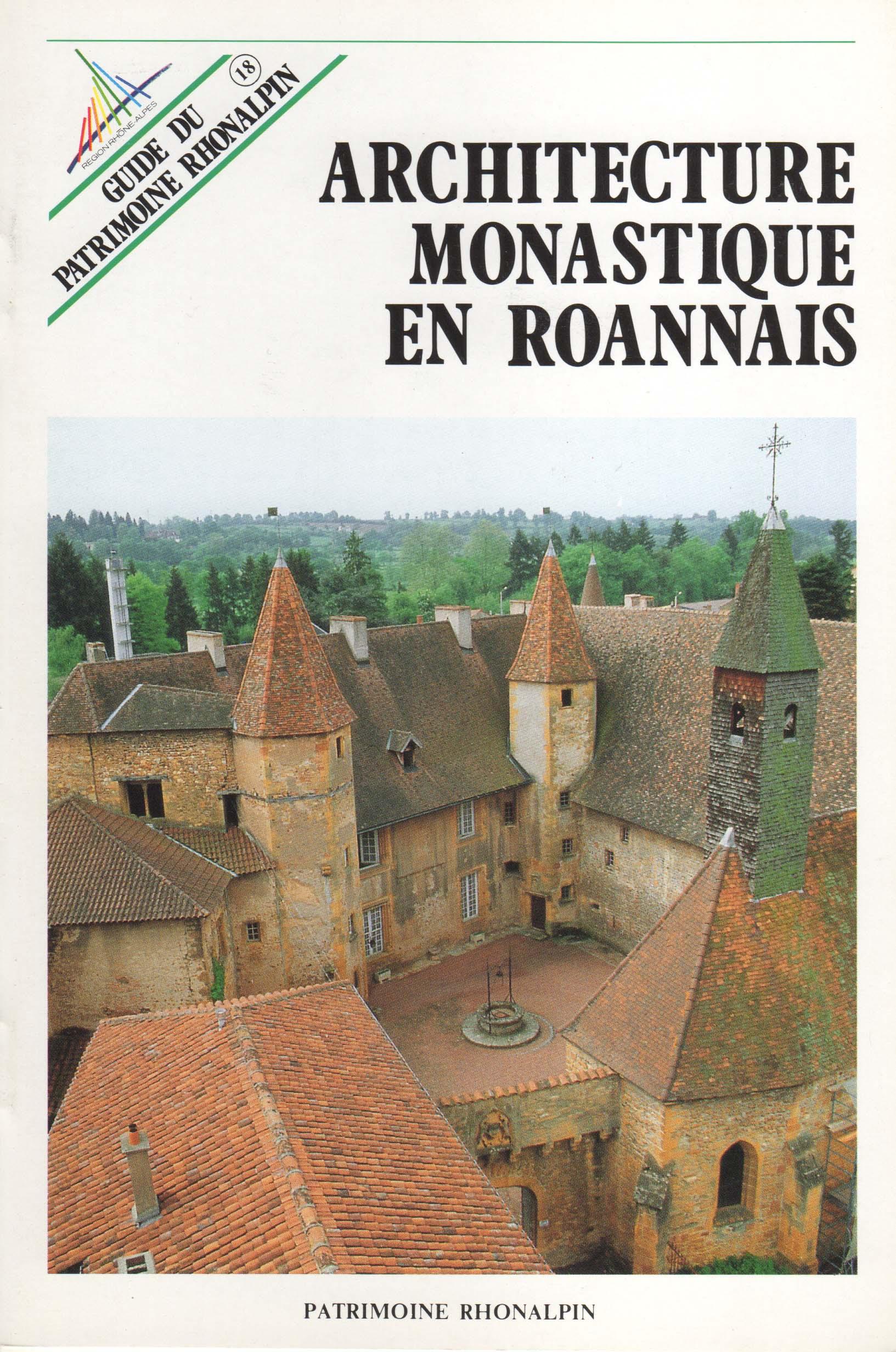 Guide n°18 – L'architecture monastique en Roannais