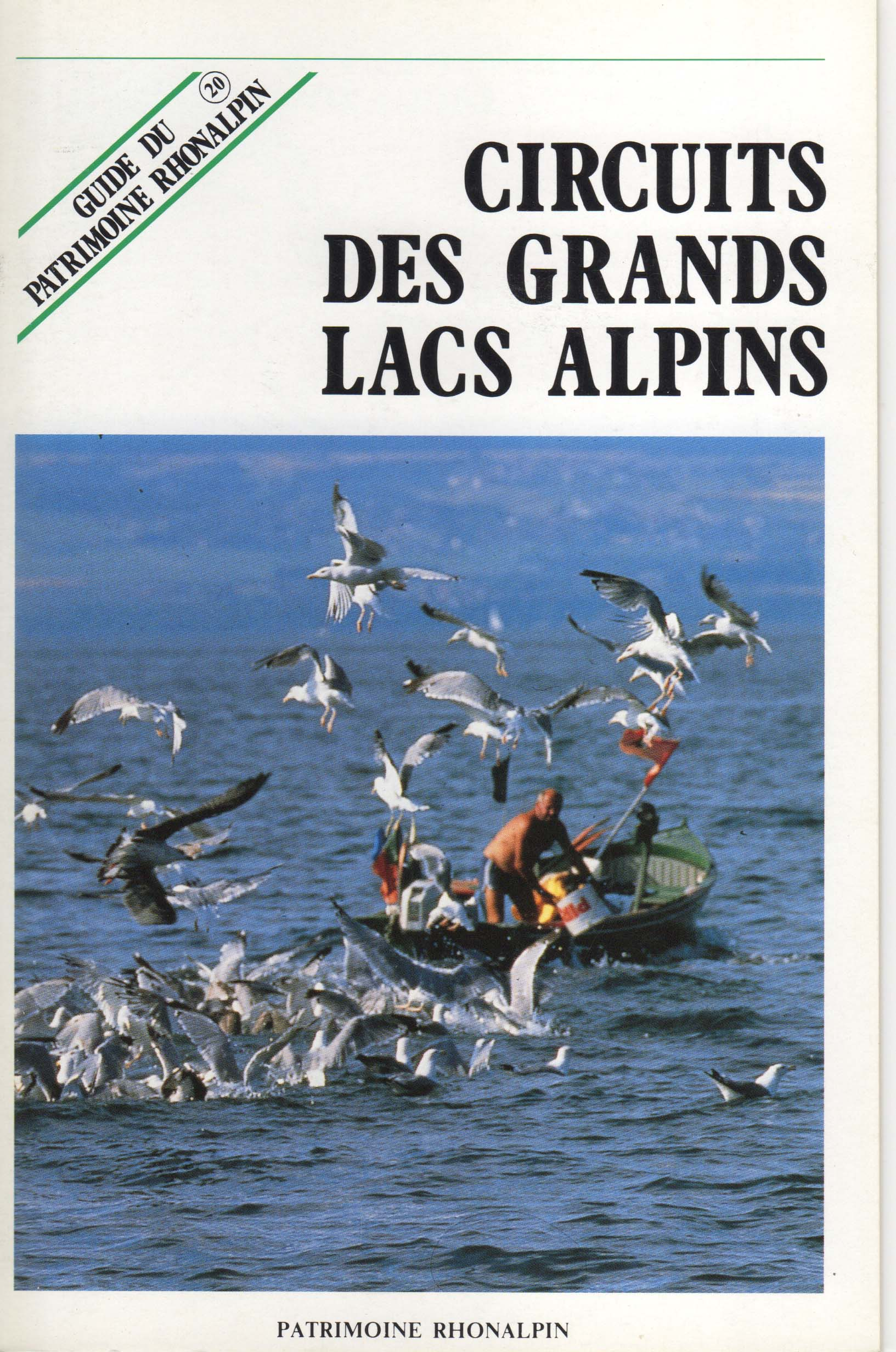 Guide n°20 – Circuits des grands lacs alpins