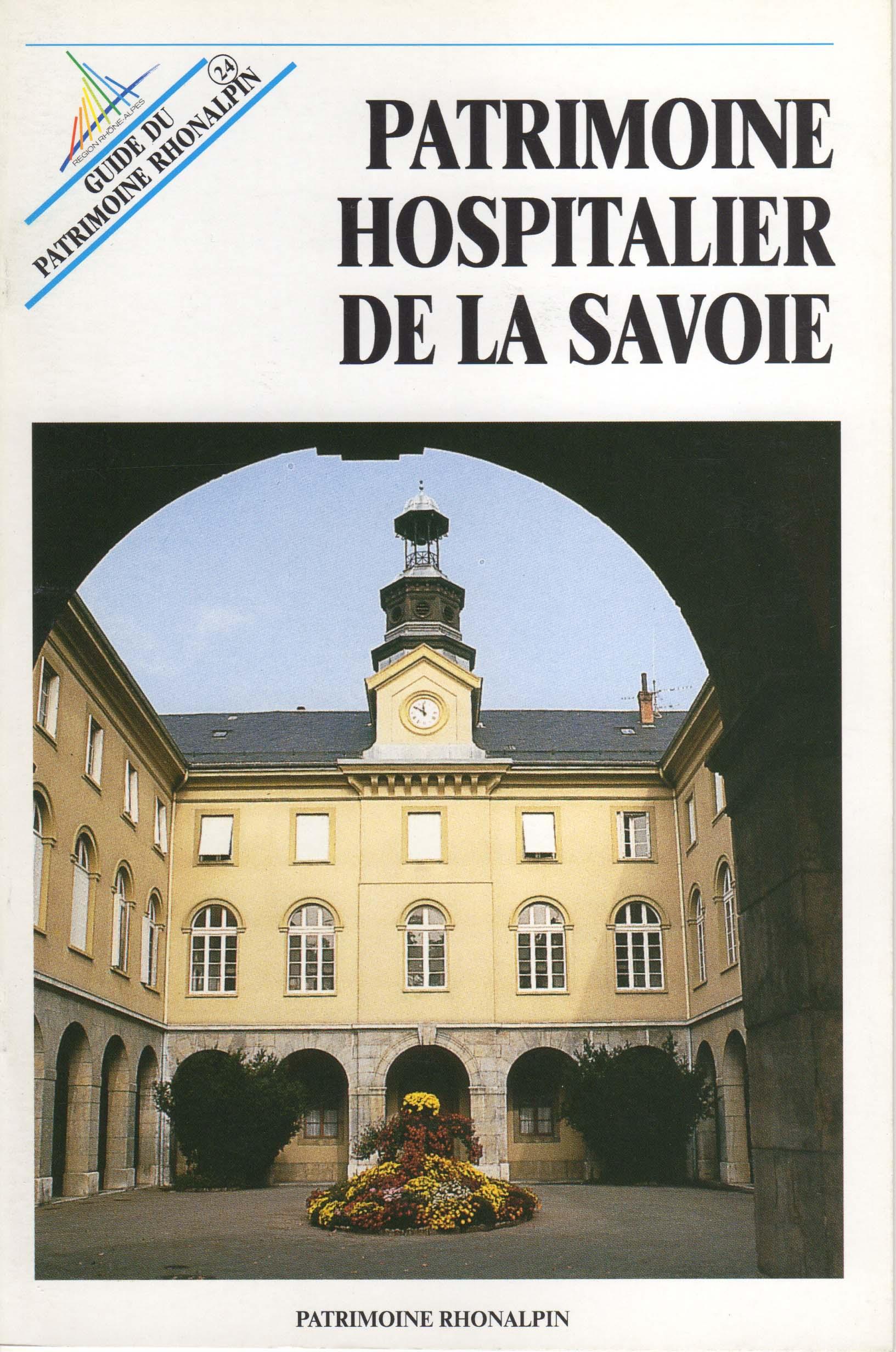 Guide n°24 – Patrimoine hospitalier de la Savoie
