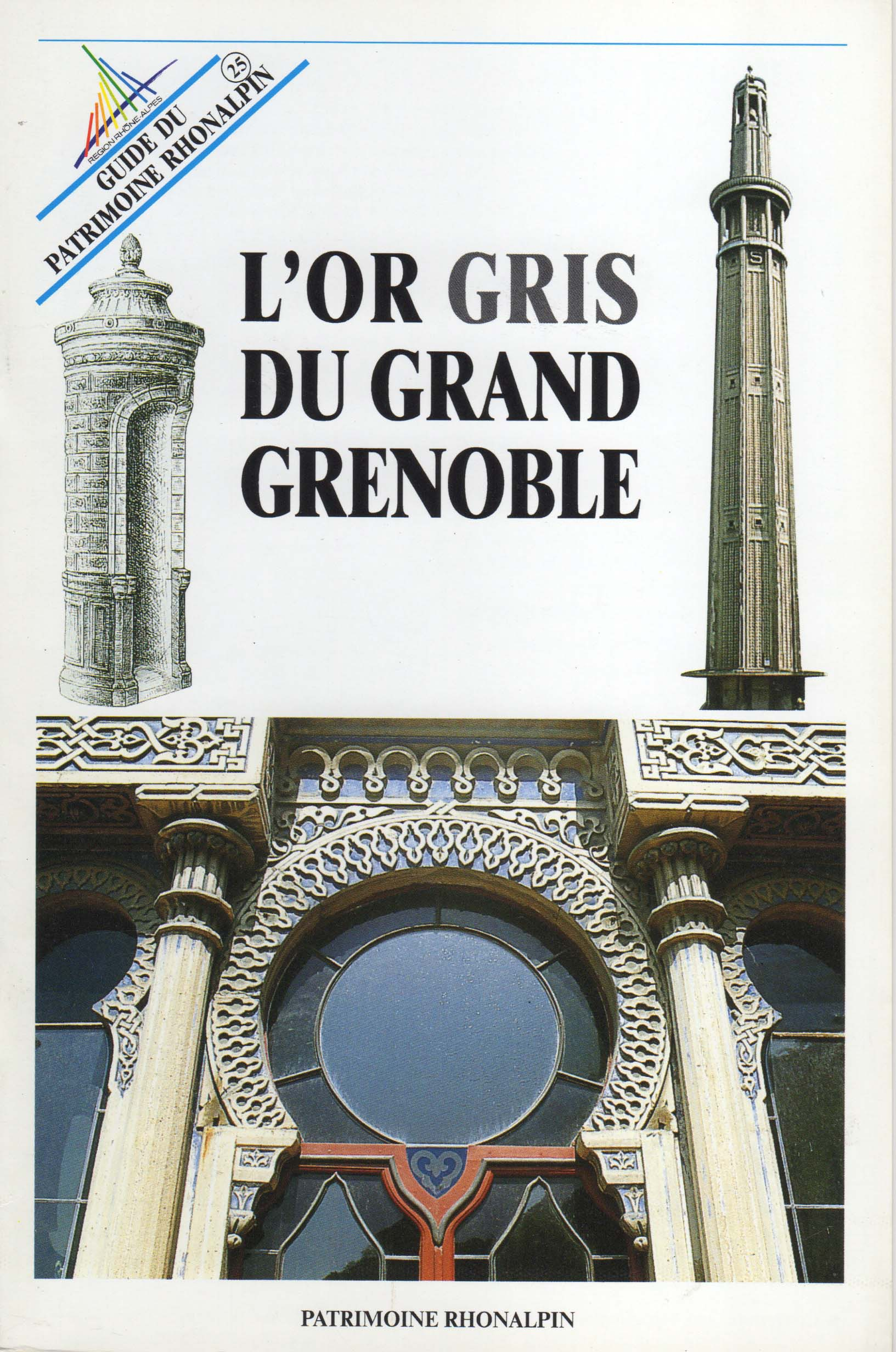 Guide n°25 – L'or gris du Grand Grenoble