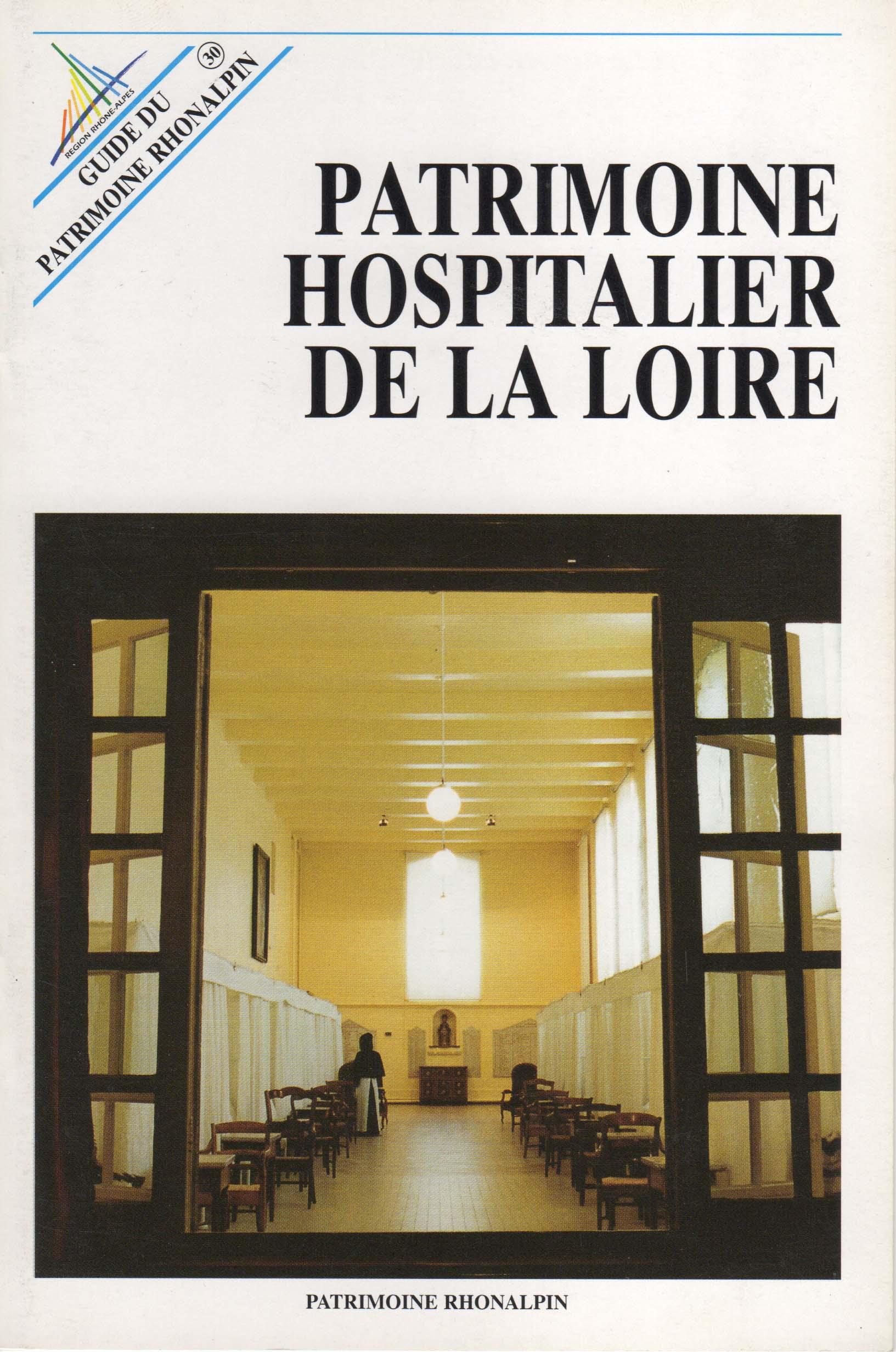 Guide n°30 – Patrimoine hospitalier de la Loire