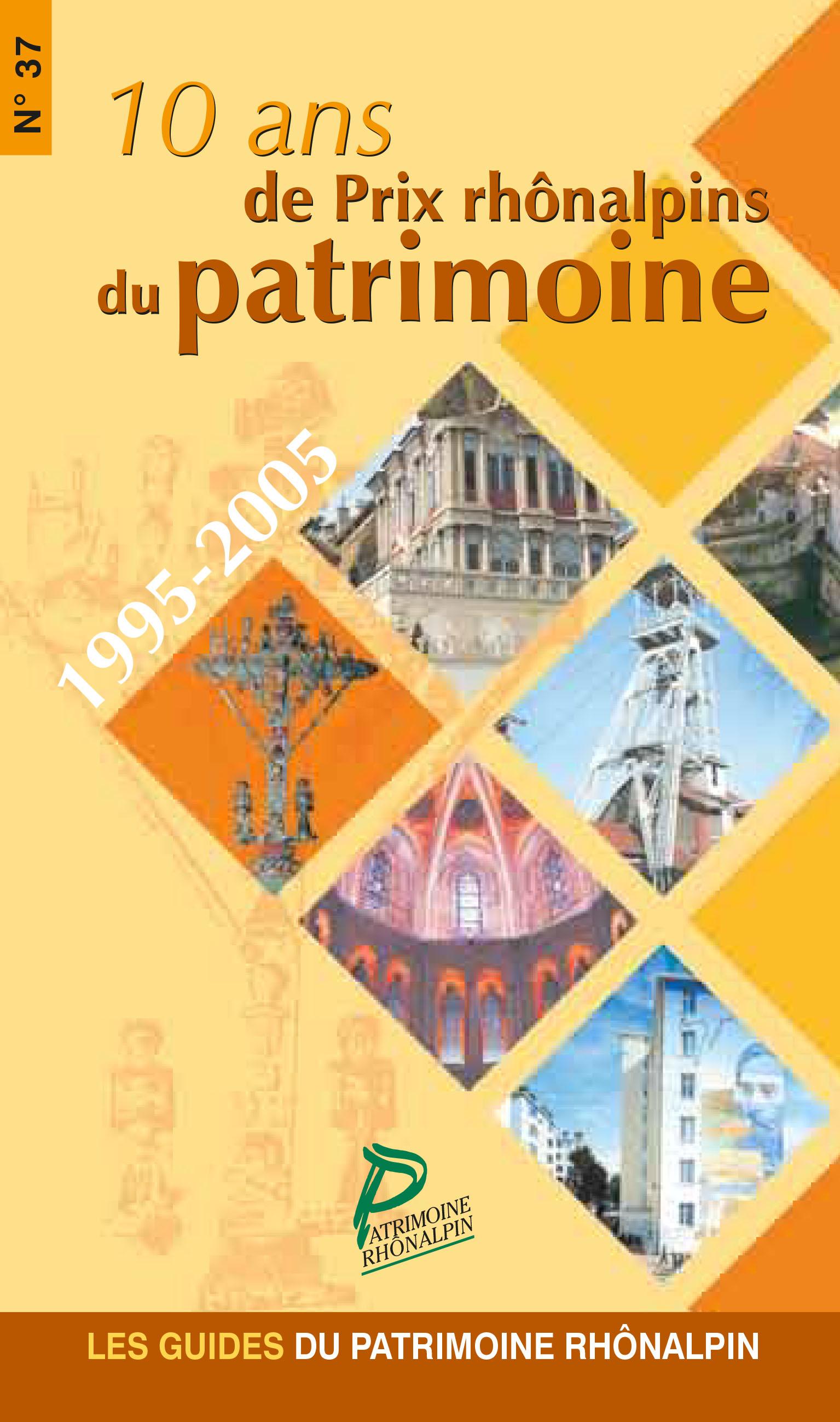 Guide n°37 – 10 ans de Prix rhônalpins du patrimoine