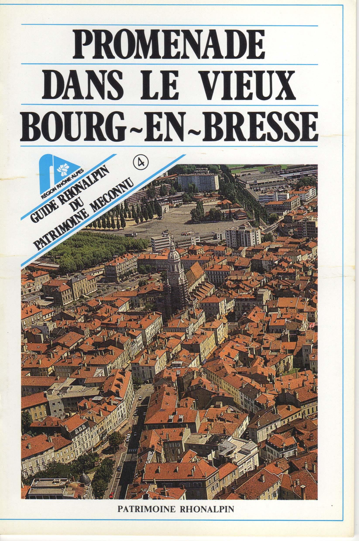 Guide n°4 – Promenades dans le vieux Bourg-en-Bresse