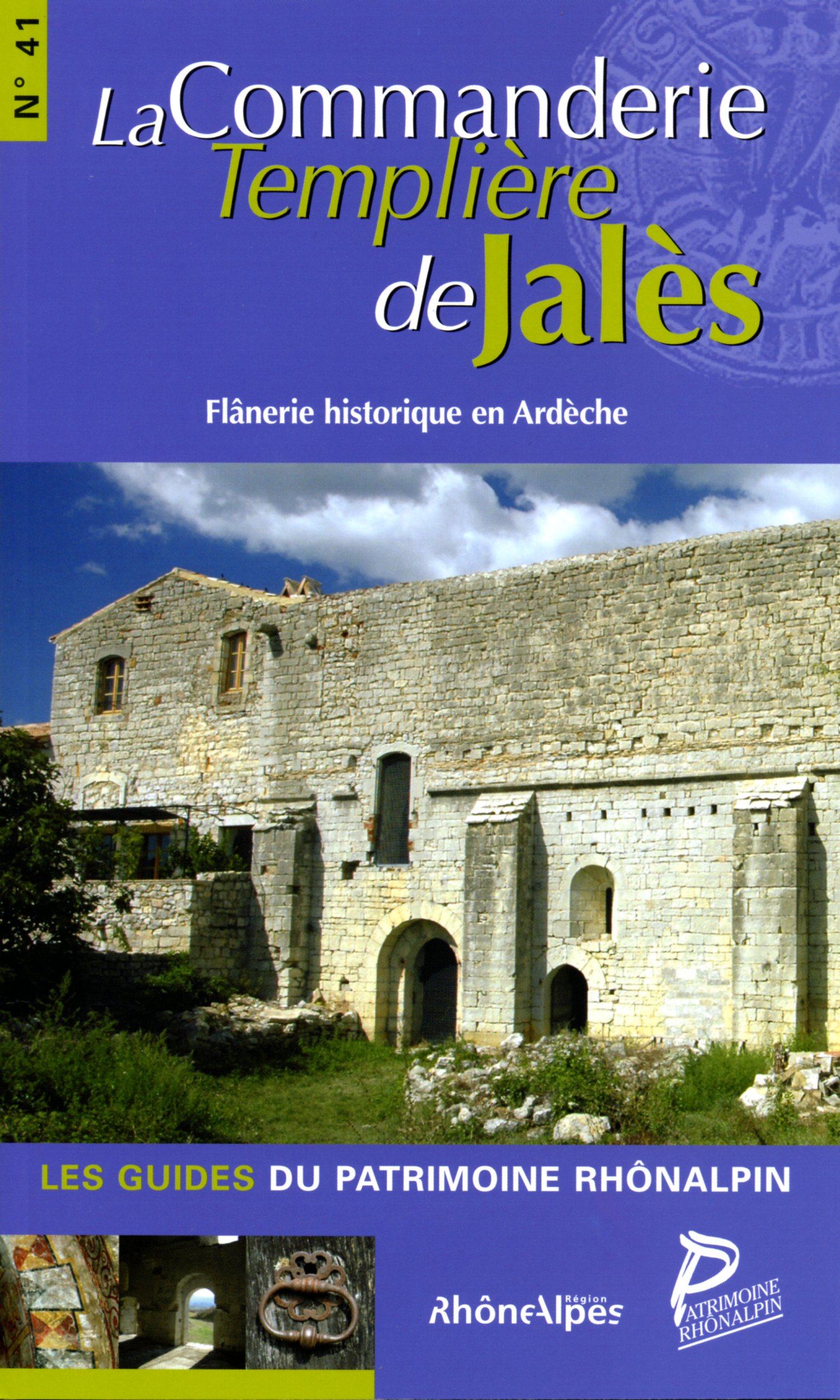 Guide n°41 – La commanderie templière de Jalès