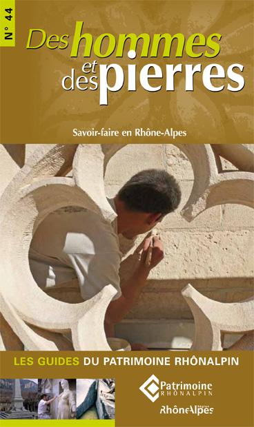 Guide n°44 – Des hommes et des pierres