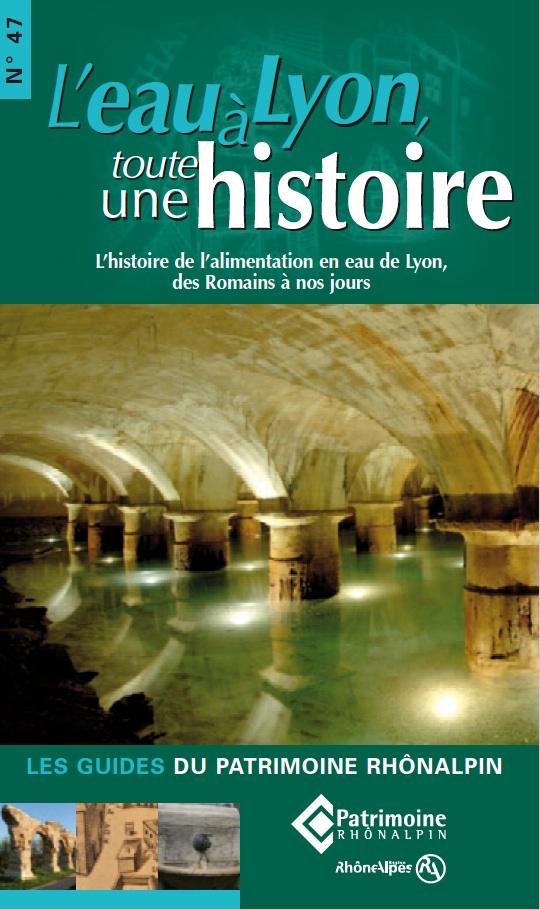 Guide n°47 – L'eau à Lyon, toute une histoire