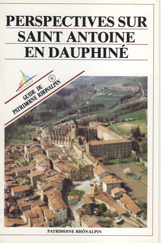 Guide n°6 – Perspectives sur Saint-Antoine-en-Dauphiné
