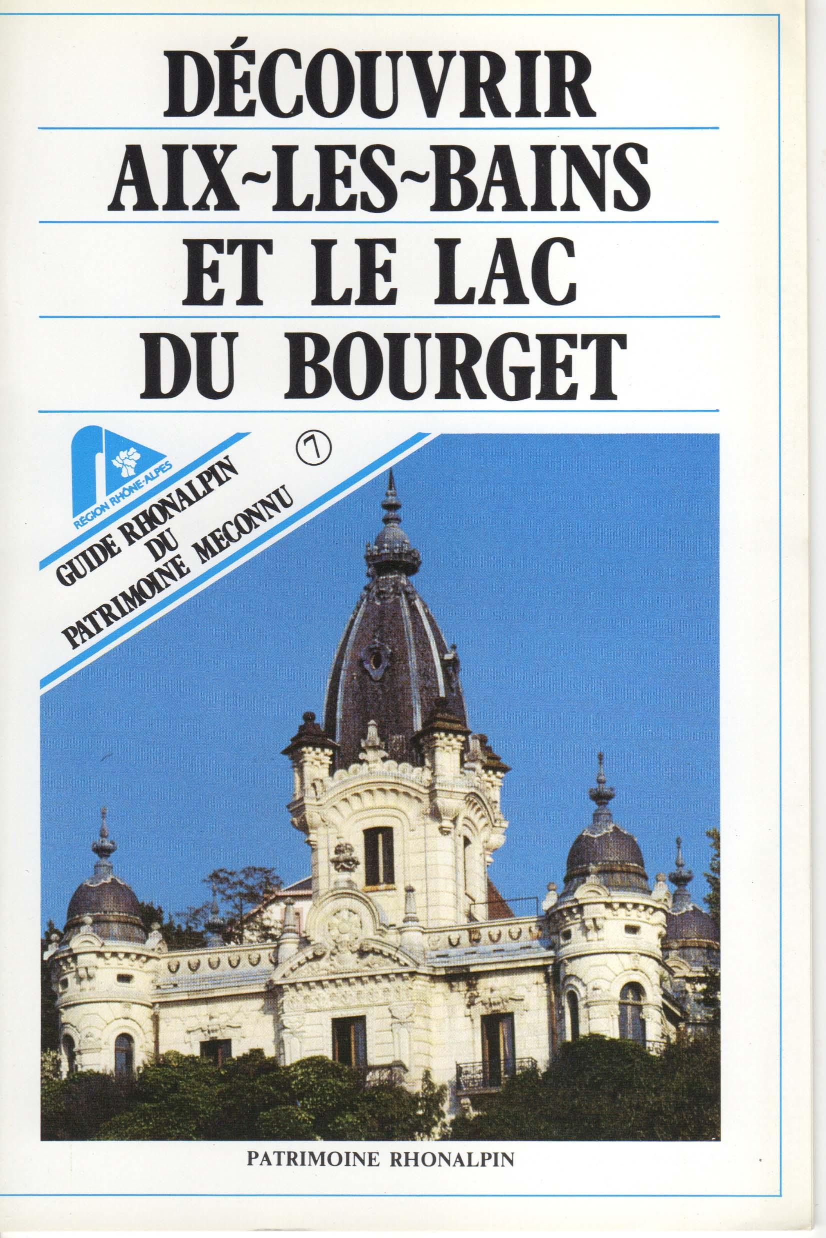 Guide n°7 – Découvrir Aix-les-Bains et le lac du Bourget