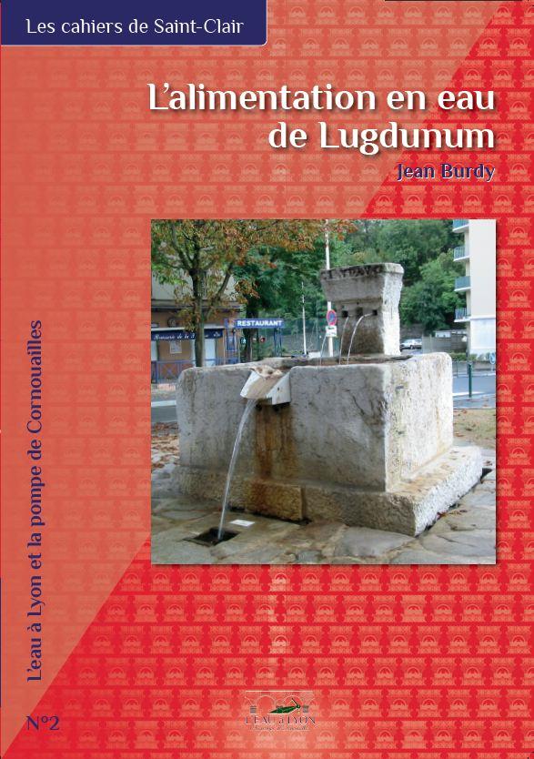 L'alimentation en eau de Lugdunum