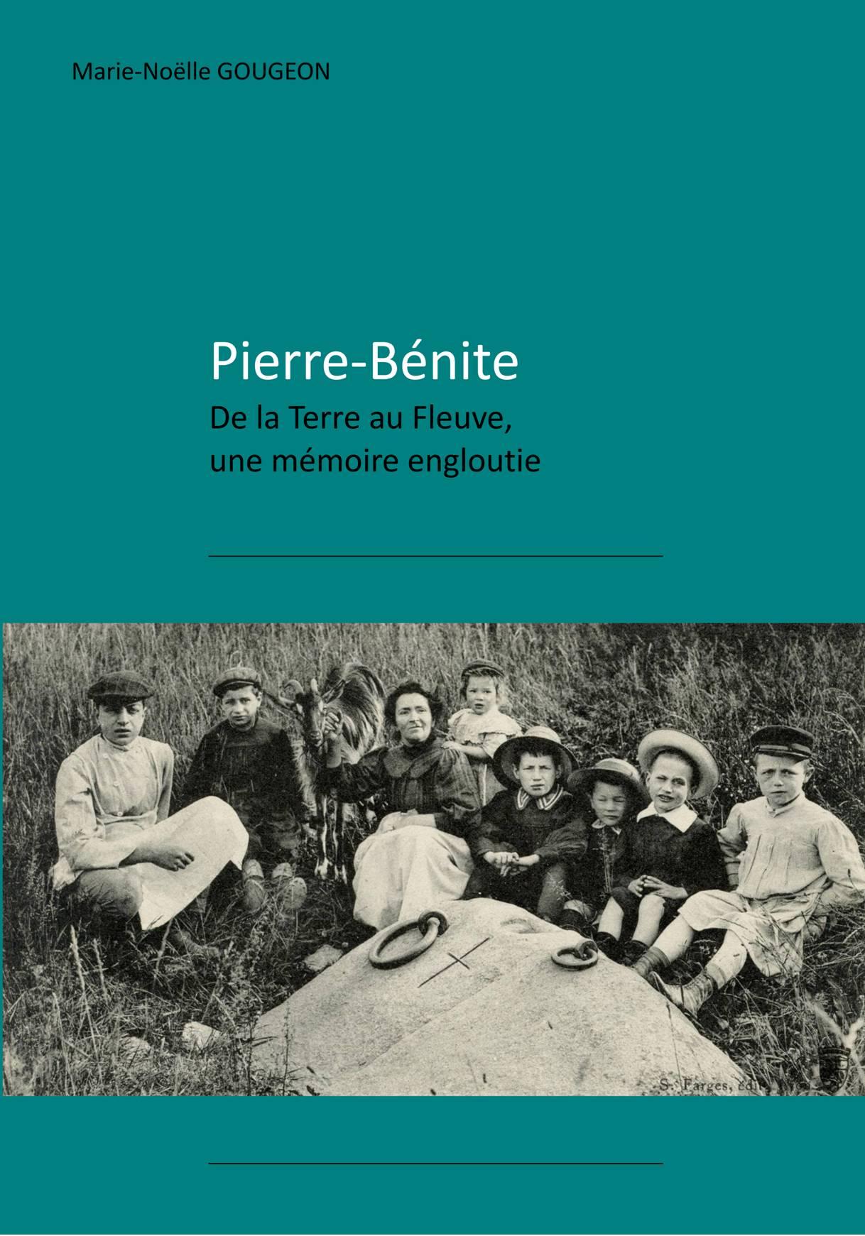 Pierre Bénite, de la Terre au Fleuve, une mémoire engloutie