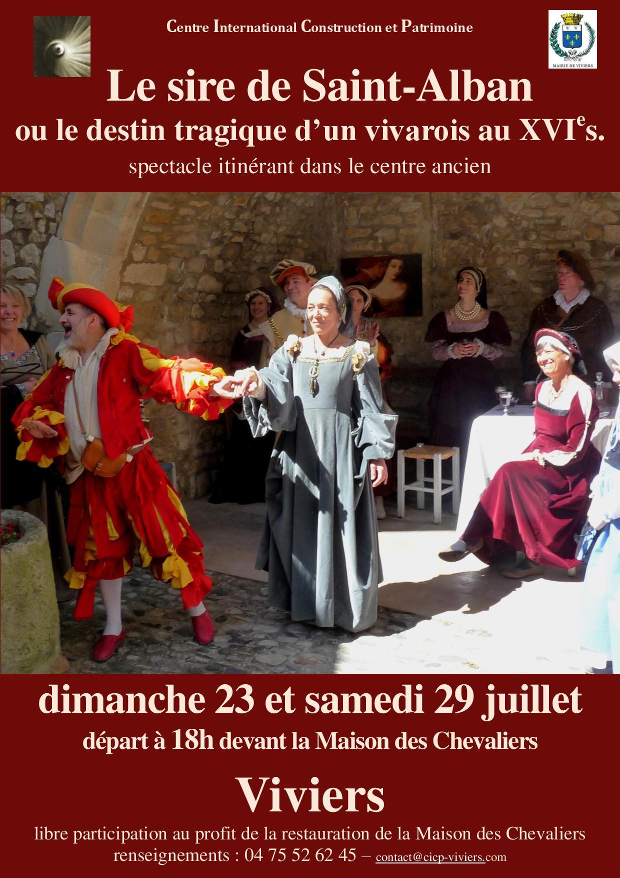 Déambulation : Le chevalier de Saint-Alban ou le destin tragique d'un vivarois au XVIe siècle.