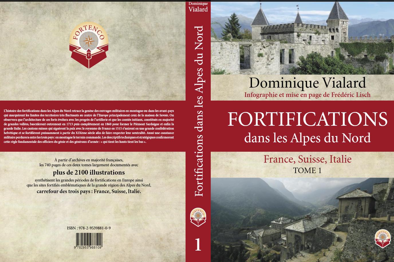 Fortifications dans les Alpes du nord Tome 1
