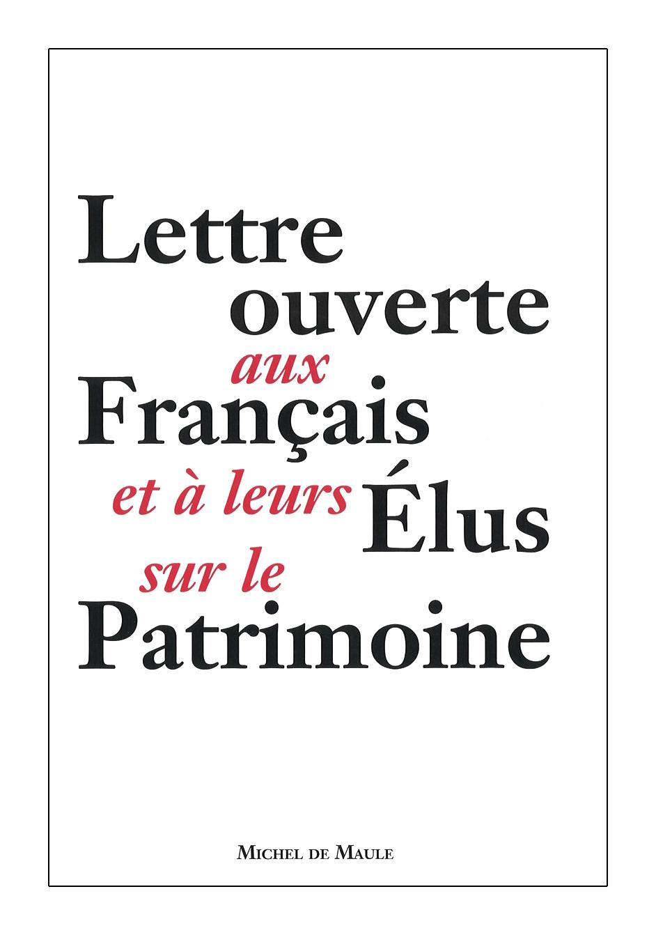 Lettre ouverte aux Français et à leurs élus sur le Patrimoine