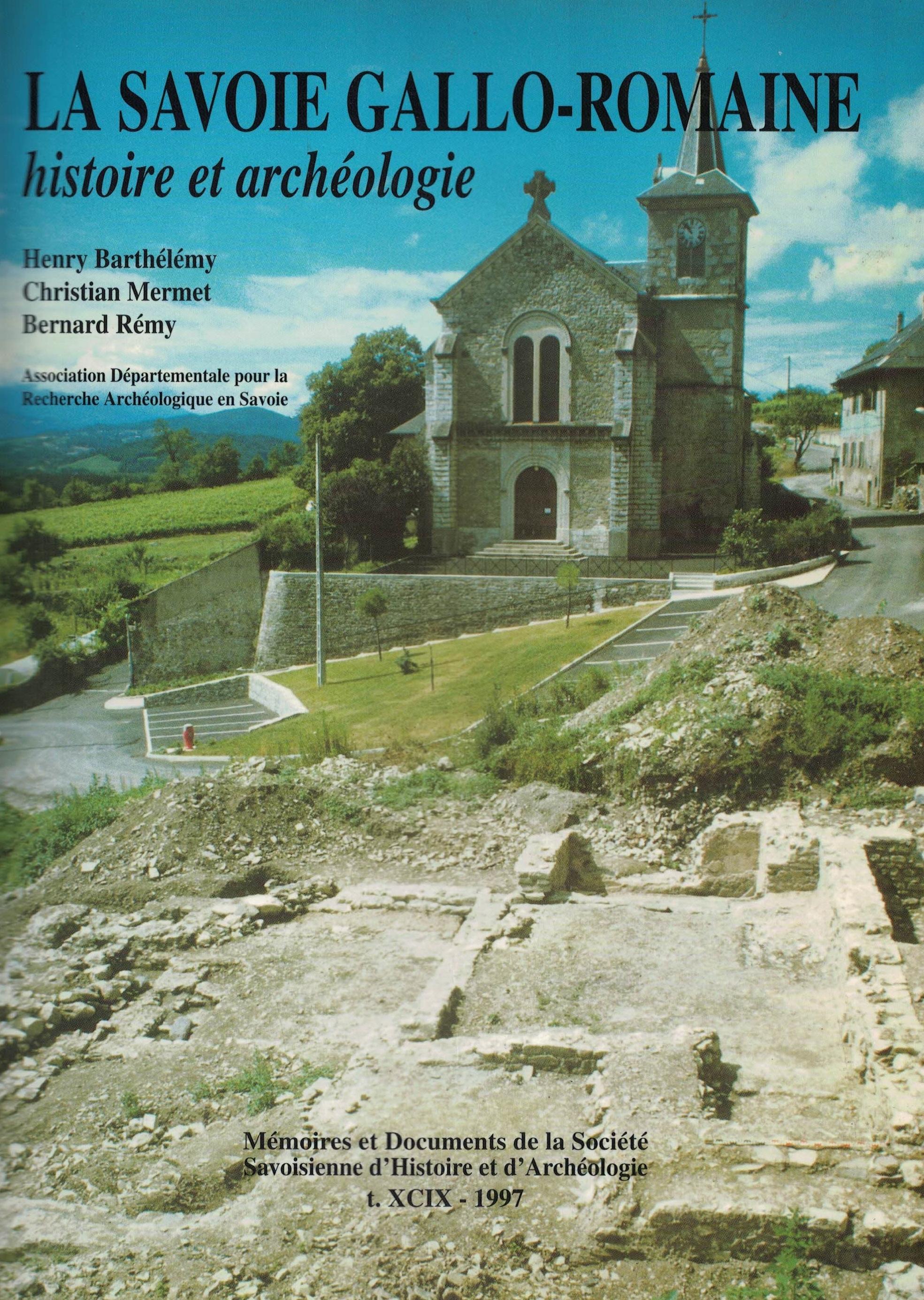 La Savoie gallo-romaine, histoire et archéologie