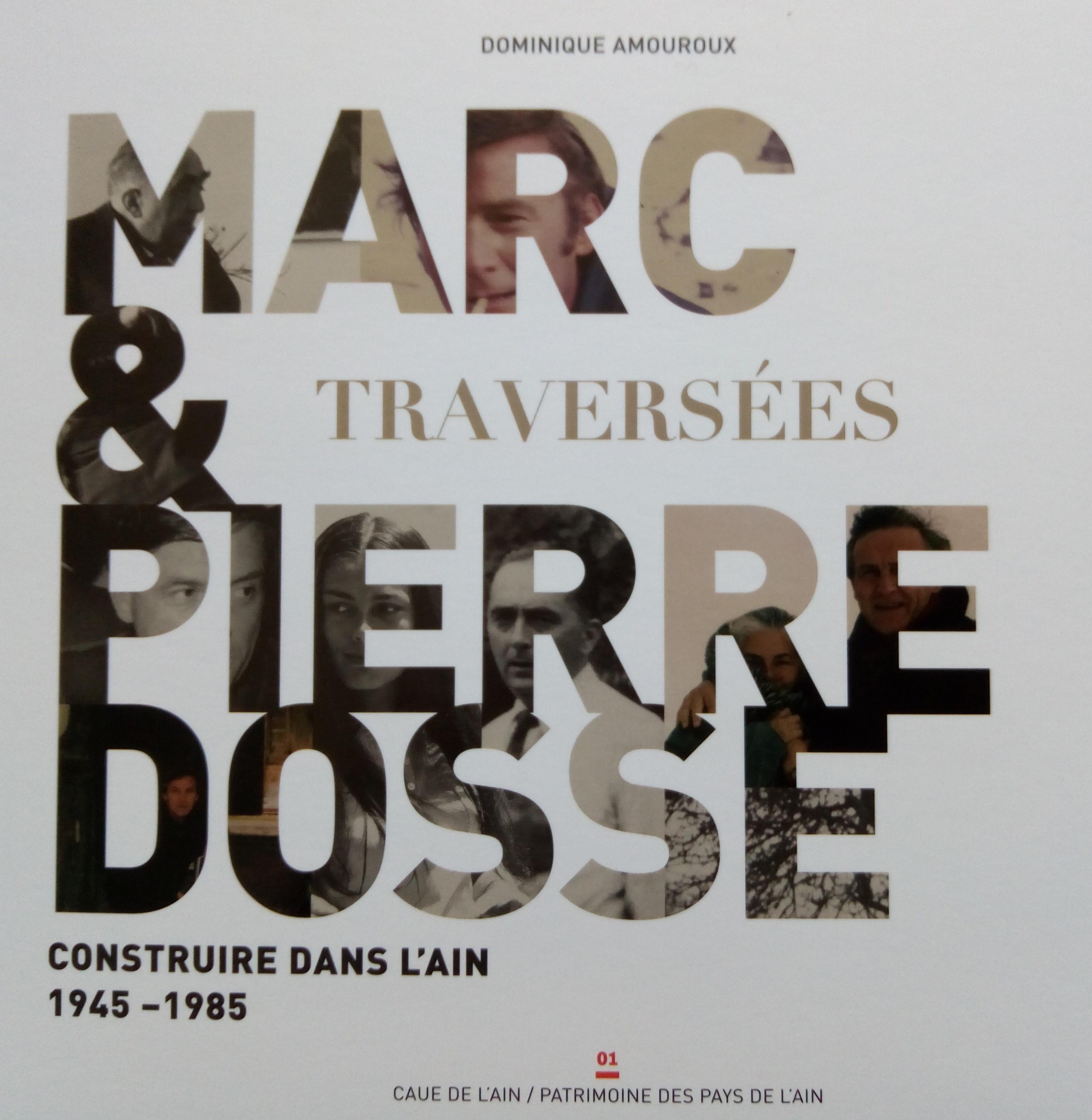 Marc et Pierre DOSSE - Traversées
