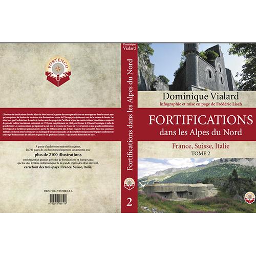 Fortifications dans les Alpes du Nord<br>Tome 2