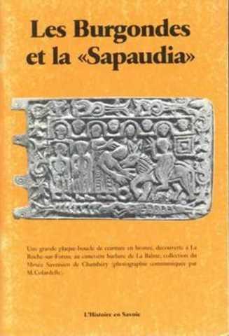Les Burgondes et la Sapaudia