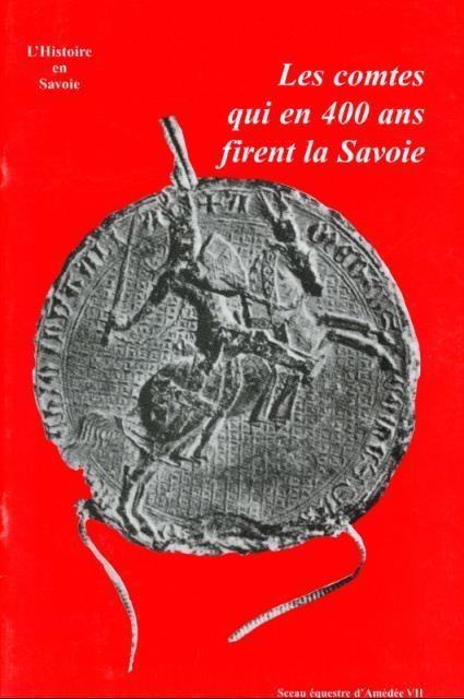 Les comtes de Savoie : 980-1416