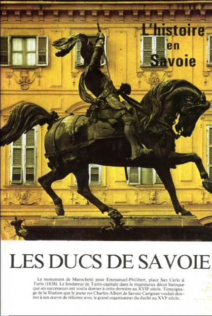 Les ducs de Savoie : 1416-1713