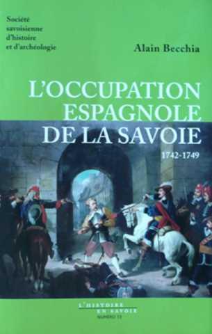 L'occupation espagnole de la Savoie 1742-1749