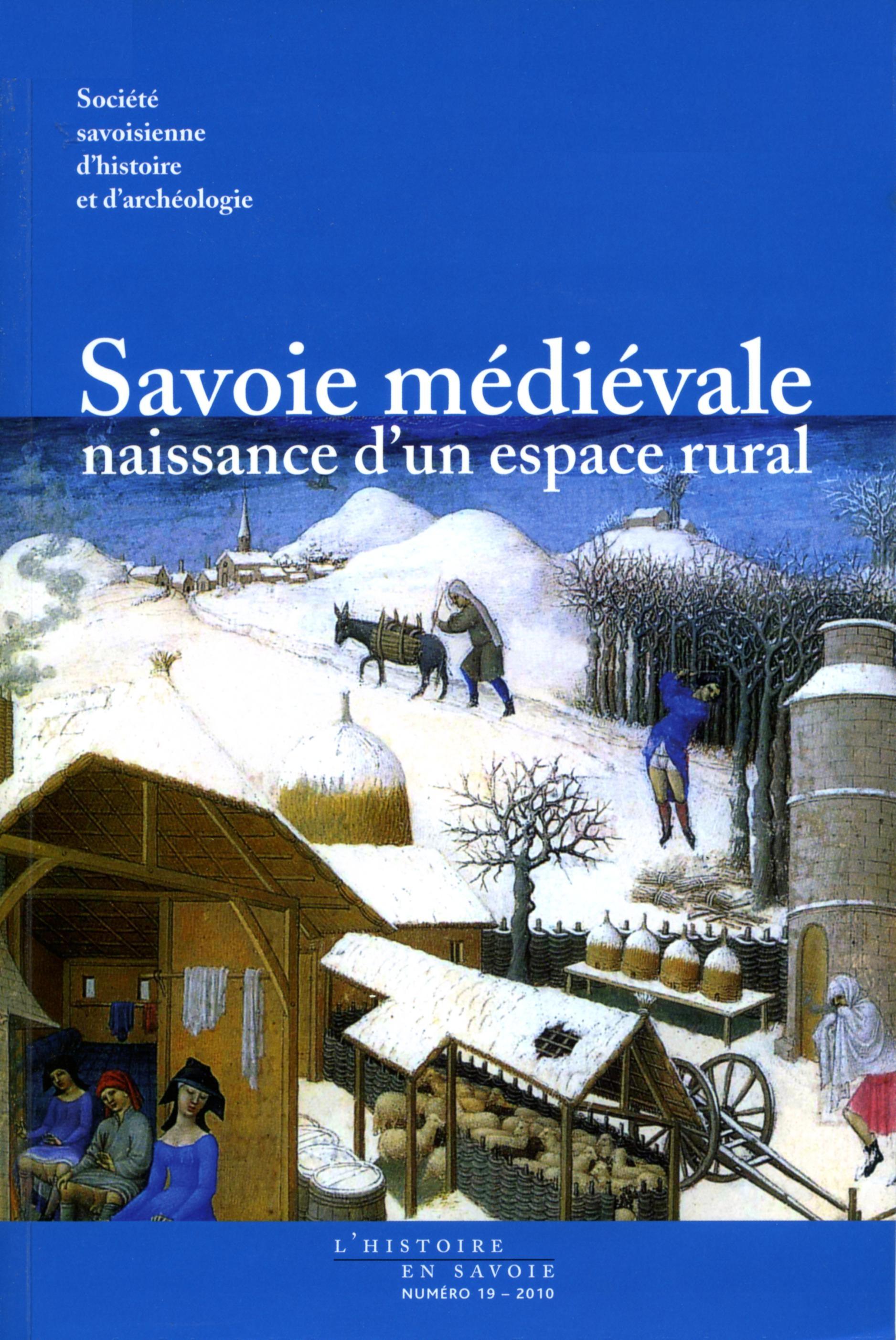 Savoie médiévale, naissance d'un espace rural