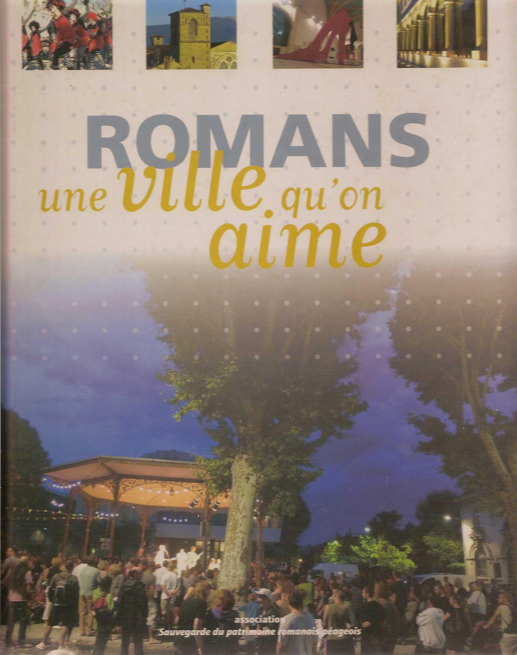 Romans, une ville qu'on aime