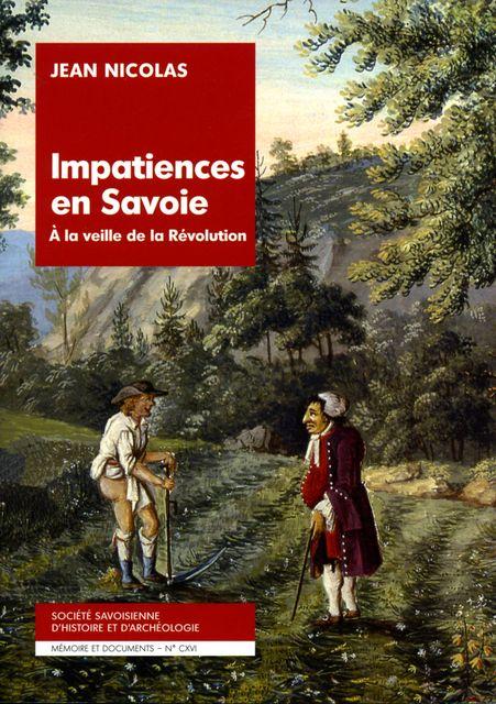 Impatience en Savoie à la veille de la Révolution