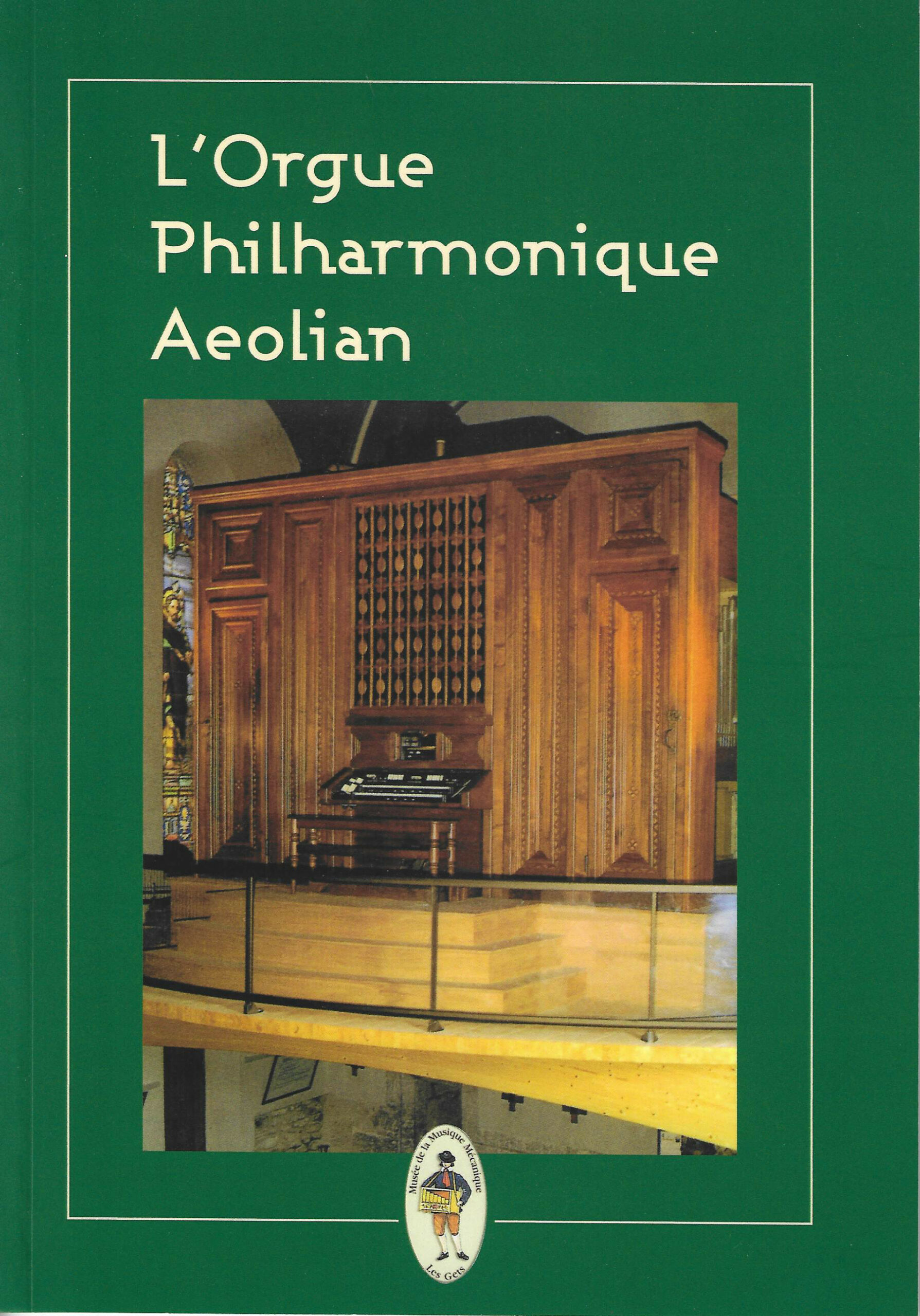 L'orgue philharmonique Aeolian du Musée des Gets