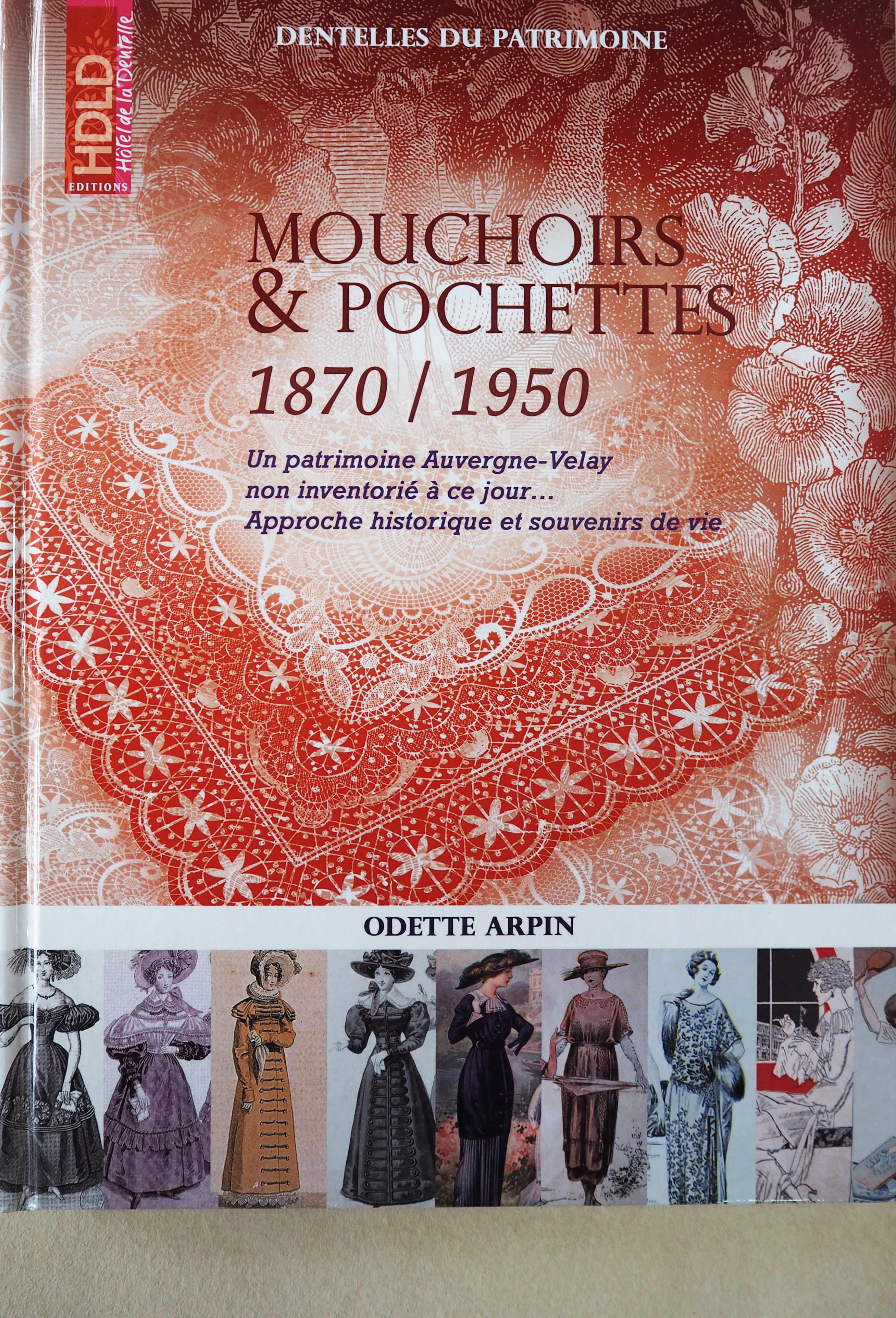 Mouchoirs et Pochettes, 1870 - 1950