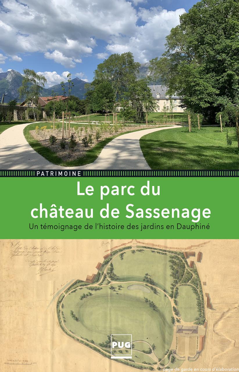 Le parc du château de Sassenage. Un témoignage de l'histoire des jardins en Dauphiné