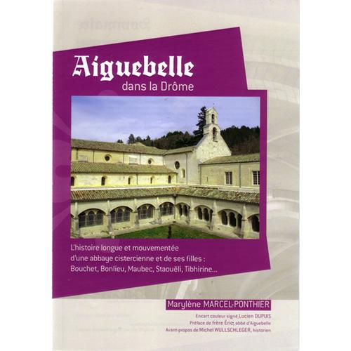 Aiguebelle dans la Drôme<br> </br>