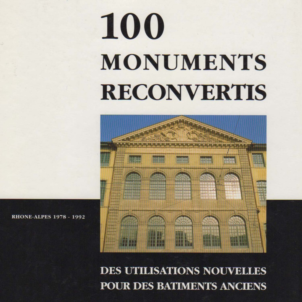 Guide n°21 - 100 monuments reconvertis