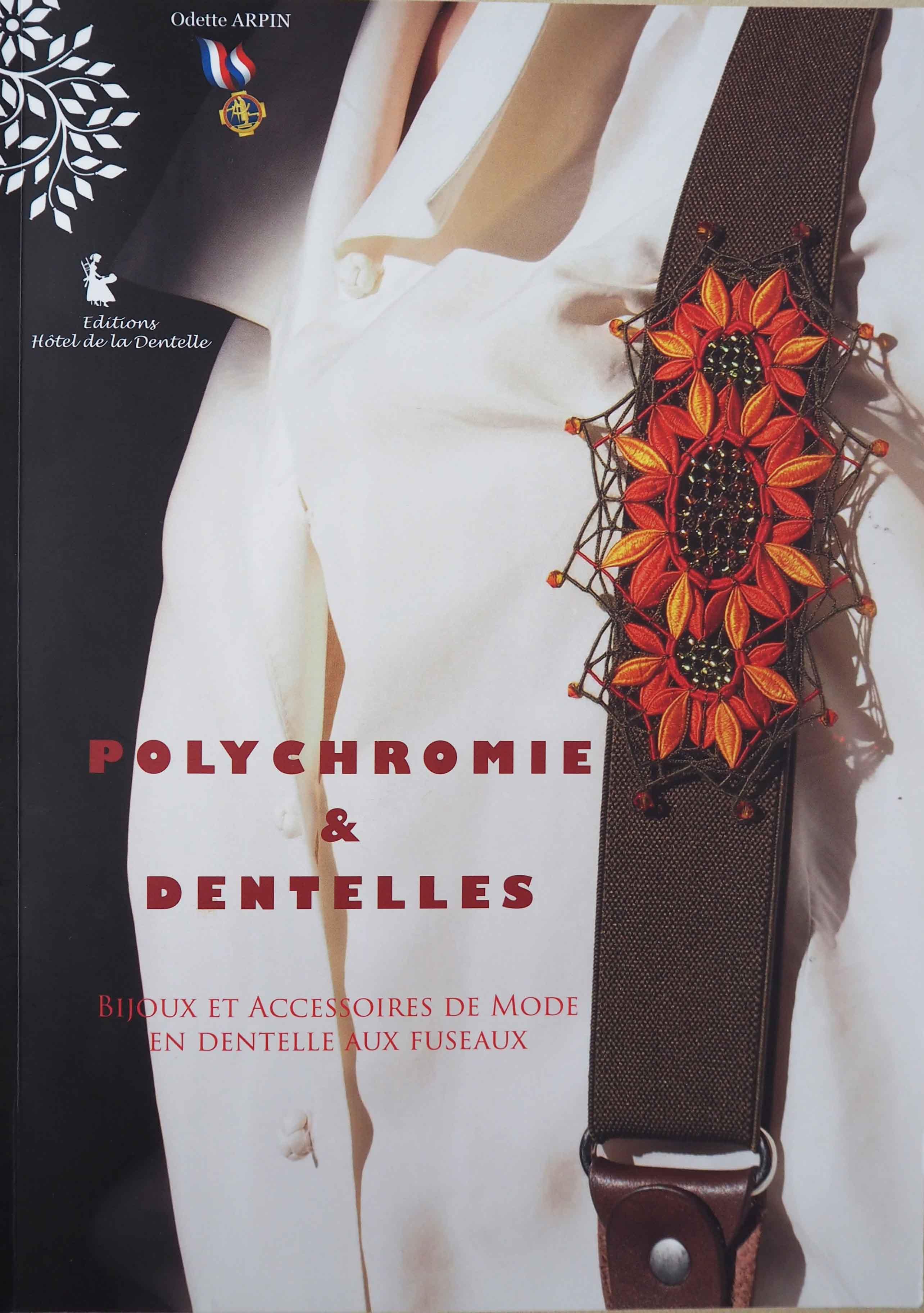 Polychromie et Dentelles