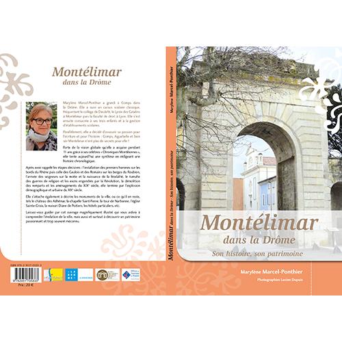 Montélimar, son histoire, son patrimoine