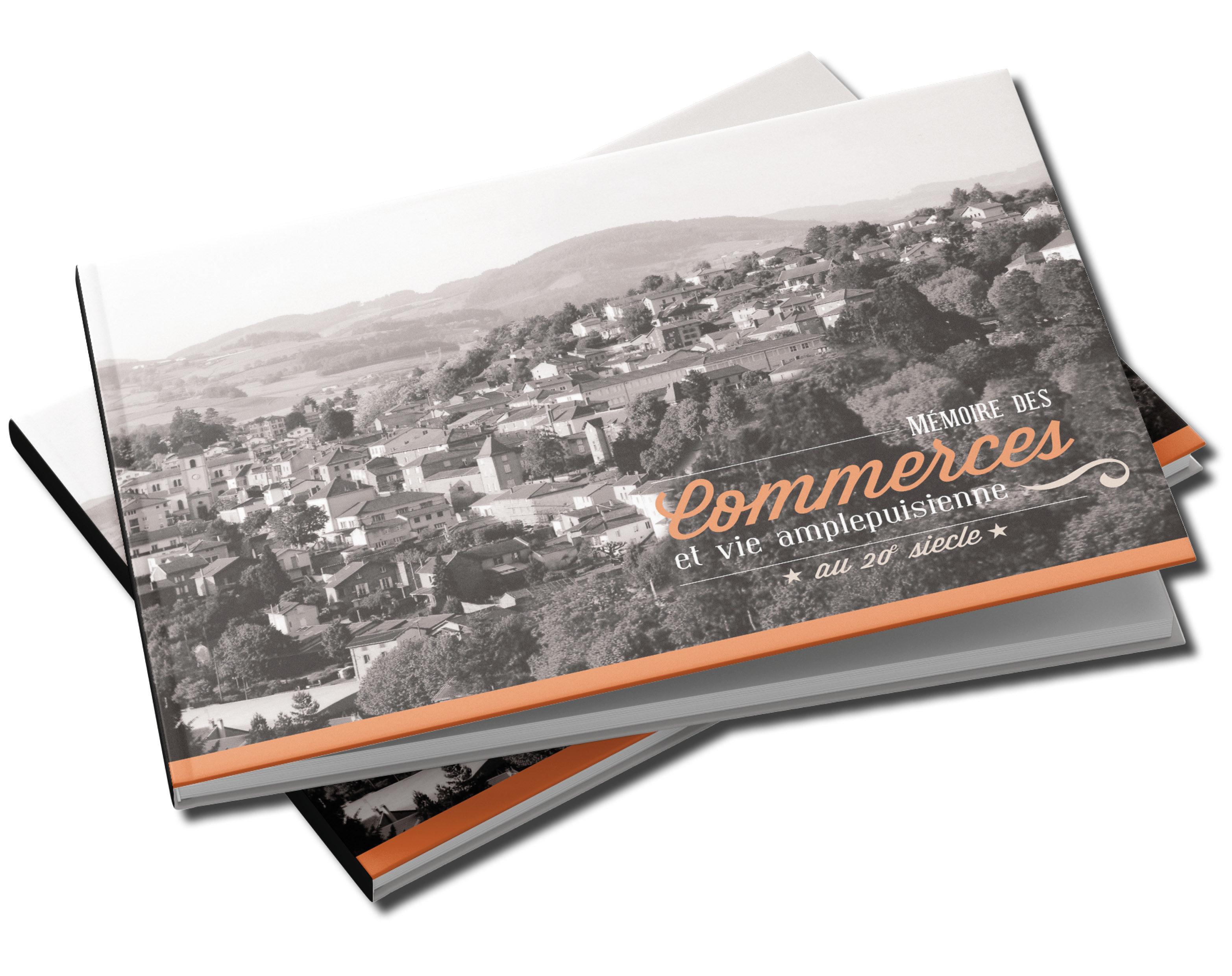 <br> - <br> Mémoire des commerces et vie Amplepuisienne au 20ème siècle <br> <br>