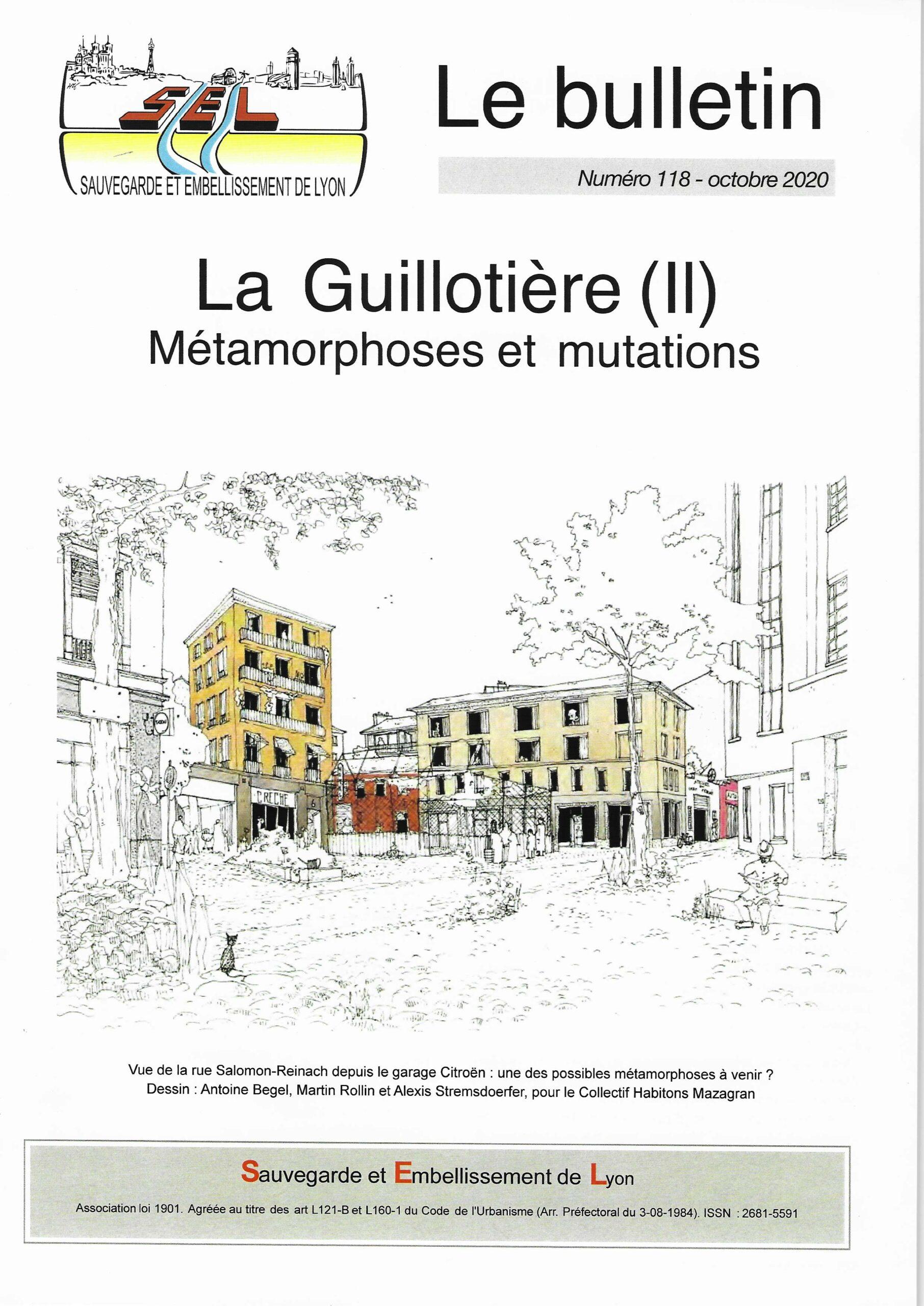 LA GUILLOTIÈRE (II) : Métamorphoses et mutations